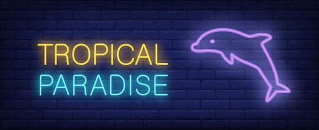 Tropical paradise neon style lettering. dolphin jumping on brick wall.