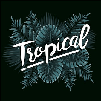 Tropical style lettering with leaves