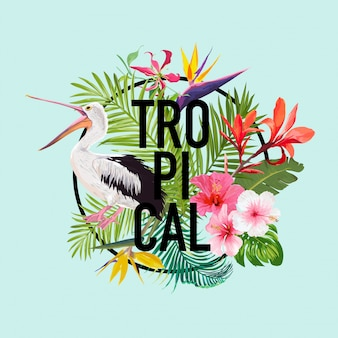 Tropical summer design with pelican bird and flowers