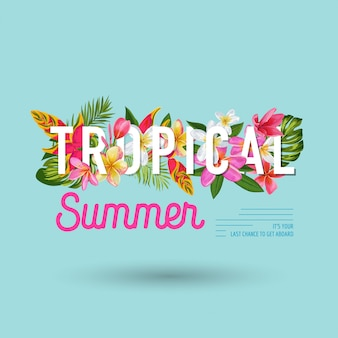 Tropical summer with exotic flowers design