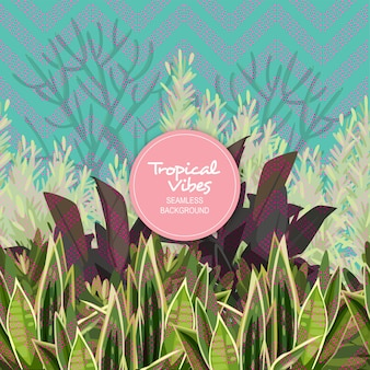 Tropical vibes seamless background