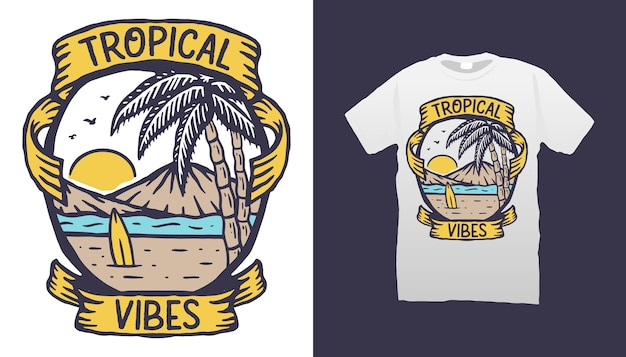 Tropical vibes tシャツデザイン