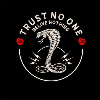 Trust no one believe nothing
