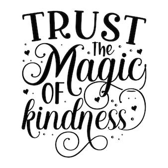 優しさの魔法を信頼するタイポグラフィプレミアムベクターデザイン見積もりテンプレート
