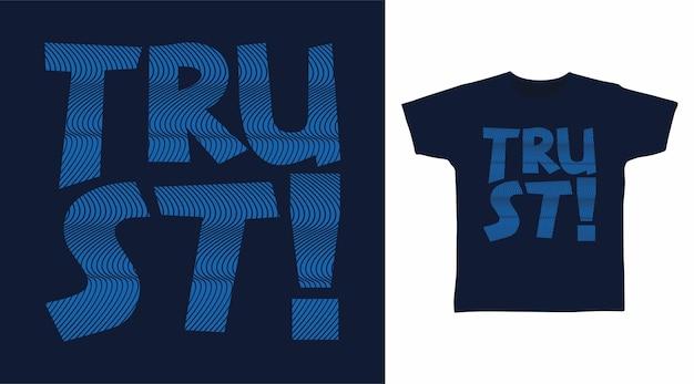 티셔츠 디자인을 위한 신뢰 타이포그래피