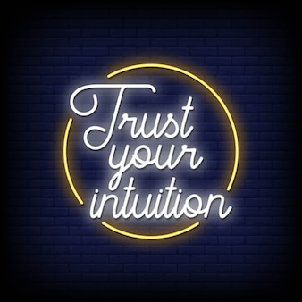 Trust your intuition neon signs style text