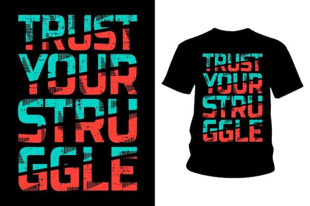 あなたの闘争スローガンtシャツタイポグラフィデザインを信頼してください