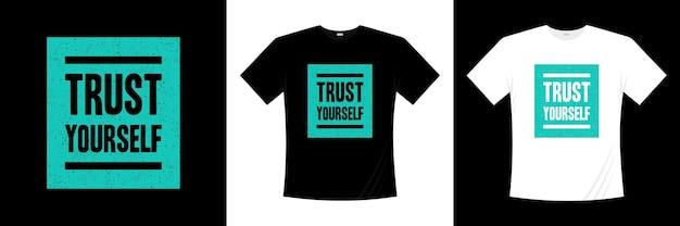タイポグラフィtシャツのデザインを信頼してください