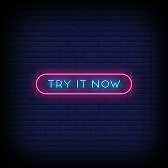 Try it now neon signs style text