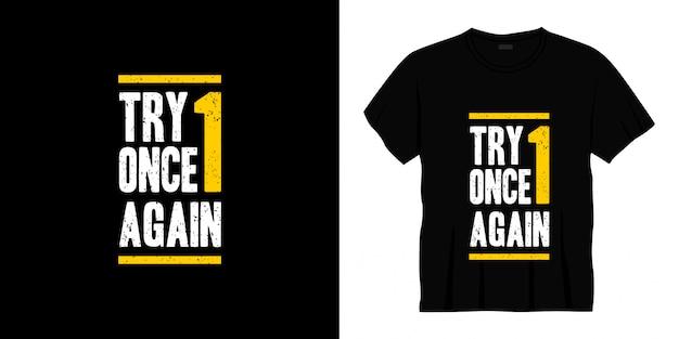 다시 한 번 타이포그래피 티셔츠 디자인을 시도하십시오