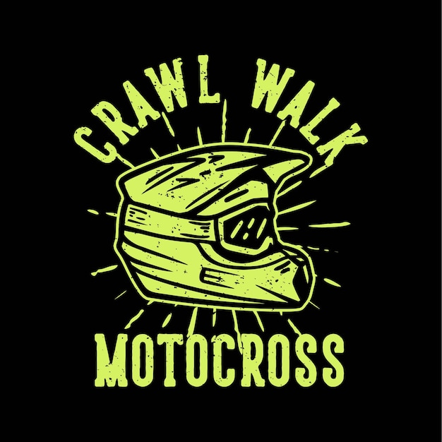 크로스 헬멧 빈티지 일러스트와 함께 tshirt 디자인 슬로건 타이포그래피 크롤링 도보 크로스