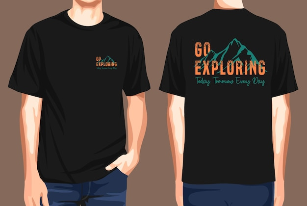 Tshirt front and back  go exploring