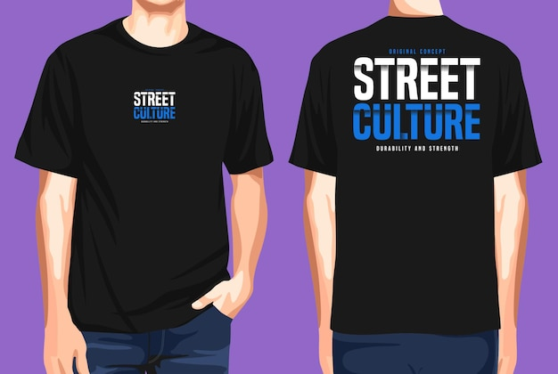 Tshirt front and back  street culture