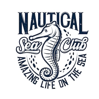 Tshirt print with sea horse mascot for nautical marine club