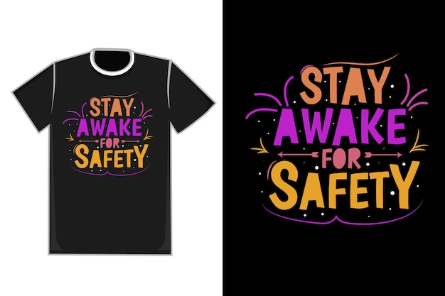 Tshirt title stay awake for safety color 노란색과 분홍색