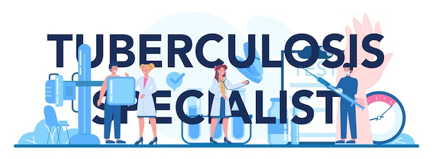Tuberculosis specialist typographic header