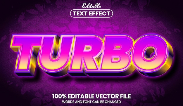 Turbo text, font style editable text effect
