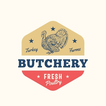 Turkey farms fresh poultry abstract  sign, symbol or logo template. hand drawn turkey sillhouette with retro typography. vintage emblem.