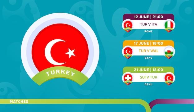 トルコ代表チームのスケジュールは、2020年のサッカー選手権の最終段階で試合を行います。サッカー2020の試合のイラスト。
