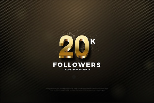 Twenty thousand followers with a shining golden number at the top of the number