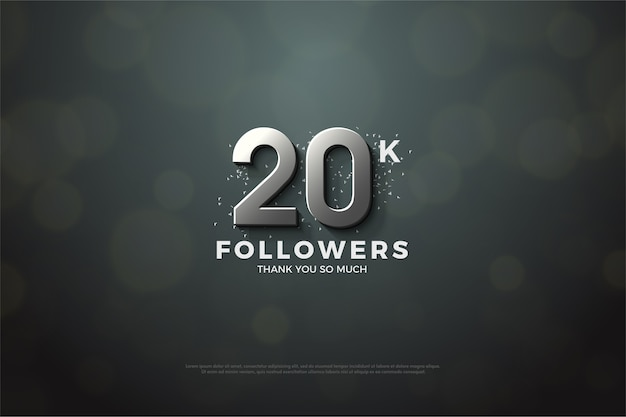 Twenty thousand followers with silver numbers on a gray background