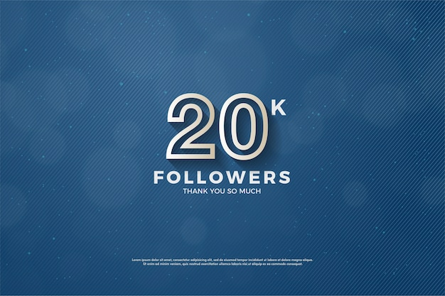 Twenty thousand followers with three dimensional figures that came out