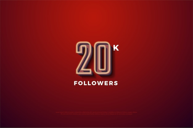 Twenty thousand followers with a threedimensional figure