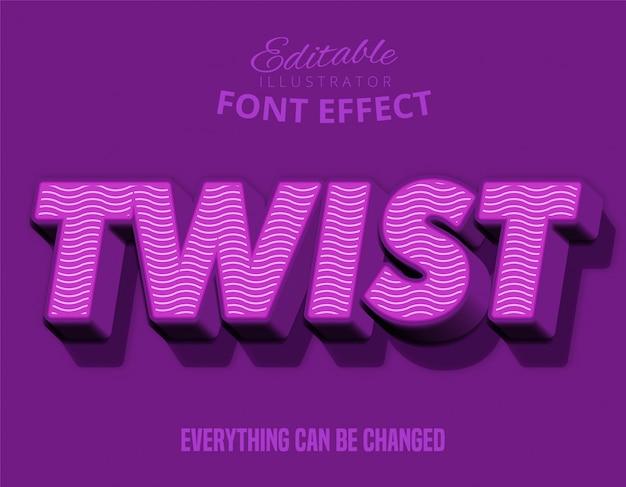 Twist text, editable font effect