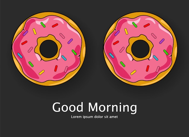Two cute desserts cartoon style with text good morning