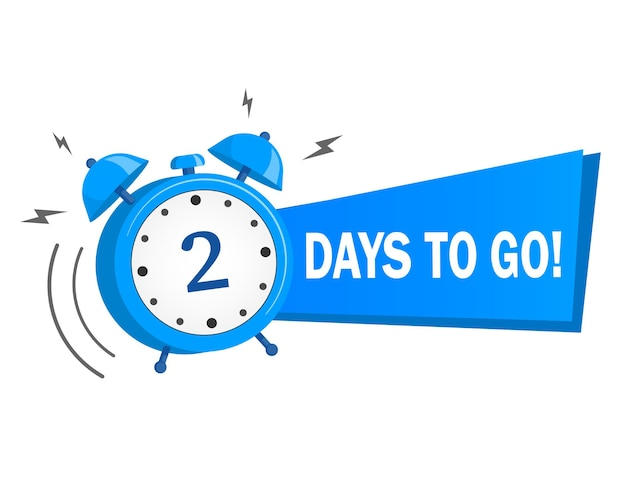Two days to go banner with blue alarm clock flat with ribbon, promotion icon.