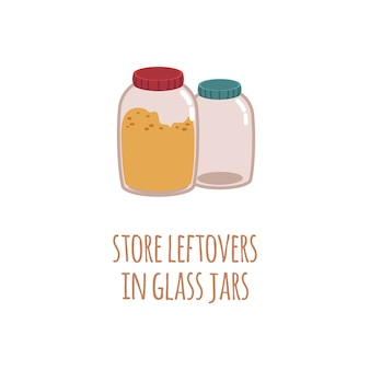 Two glass jars for storage of food residues in a  style with text store leftovers in glass jar.