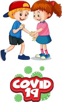 2人の子供の漫画のキャラクターは、白い背景で隔離されたcovid-19フォントで社会的距離を保ちません