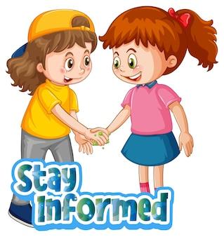 2人の子供の漫画のキャラクターは、白い背景で隔離されたstayinformedフォントで社会的距離を保ちません