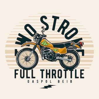 Two stroke full throttle