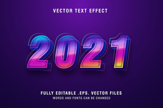 Two thousand twentyone text style effect editable