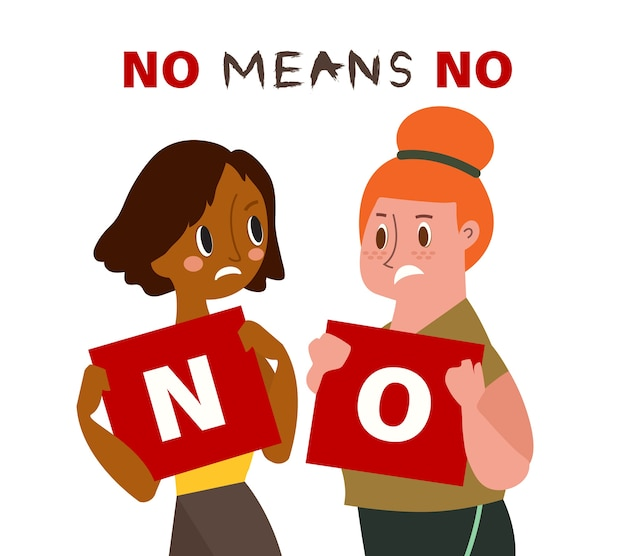 Two women holding card with words no. no means no concept illustration.