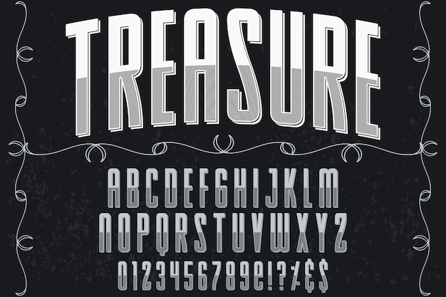 Typeface handcrafted label design treasure