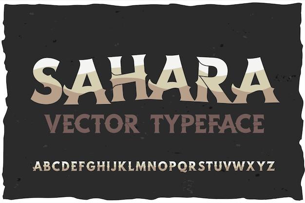 Typeface sahara modern style font