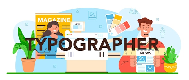 Typographer typographic header book newspaper or magazine printing