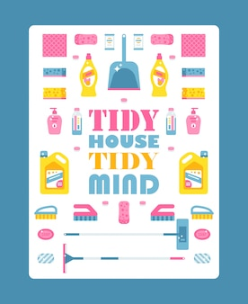Typographic poster with isolated icons of cleaning products,  illustration. motivational text tidy house tidy mind. cleaning service brochure cover template