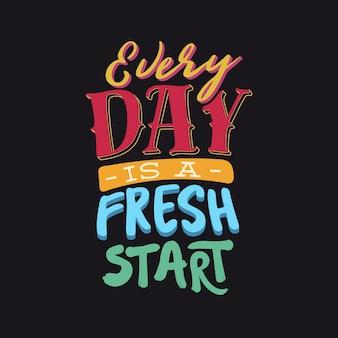 Типографская цитата: «каждый день - новый старт»