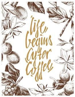 コーヒーの枝、花、豆の手描きイラストとコーヒーについてのタイポグラフィ