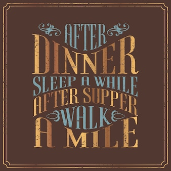Typography design english saying in vintage style