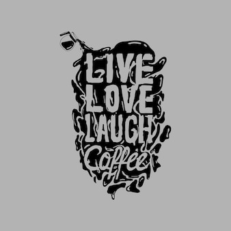 Typography Hand Drawn Coffee Quote Poster Design
