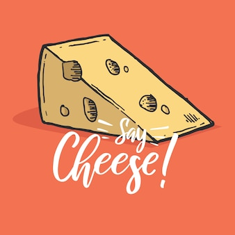 Typography hand lettering cheese quote