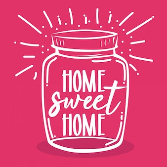 Typography hand lettering home sweet home quote in mason jar
