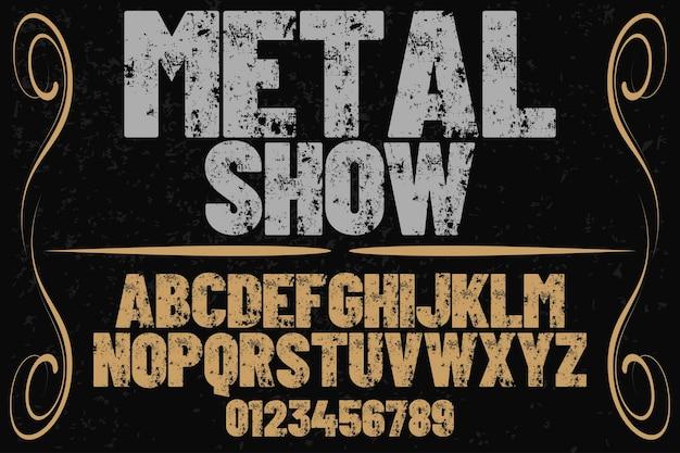 Typography  label design metal