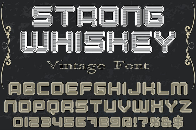 Typography label design strong whiskey