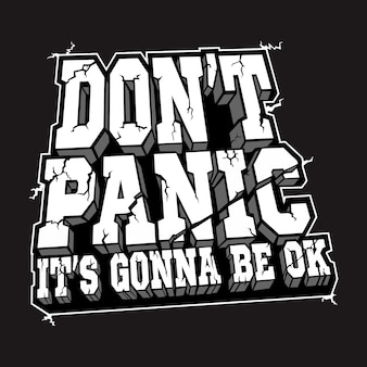 Typography motivation do not panic