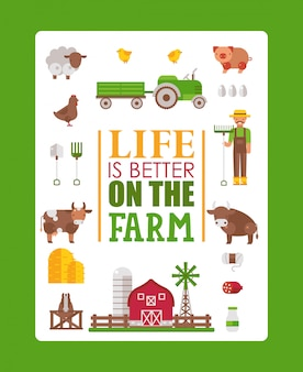 Typography poster life is better on the farm,  illustration. isolated farmstead icons in flat style, cow, pig, sheep and chicken. farmer brochure template